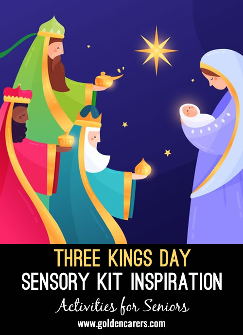 In most Christian cultures, Epiphany marks when the three wisemen arrived to visit Jesus after his birth. You can celebrate Epiphany with a sensory stimulation group or individual activity.