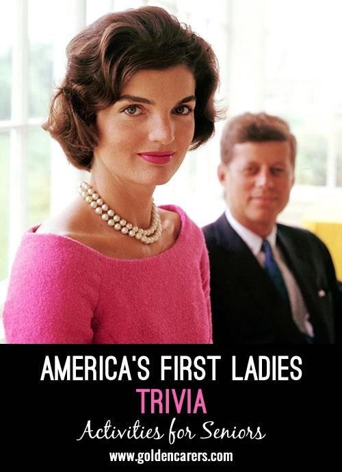 America's First Ladies Trivia