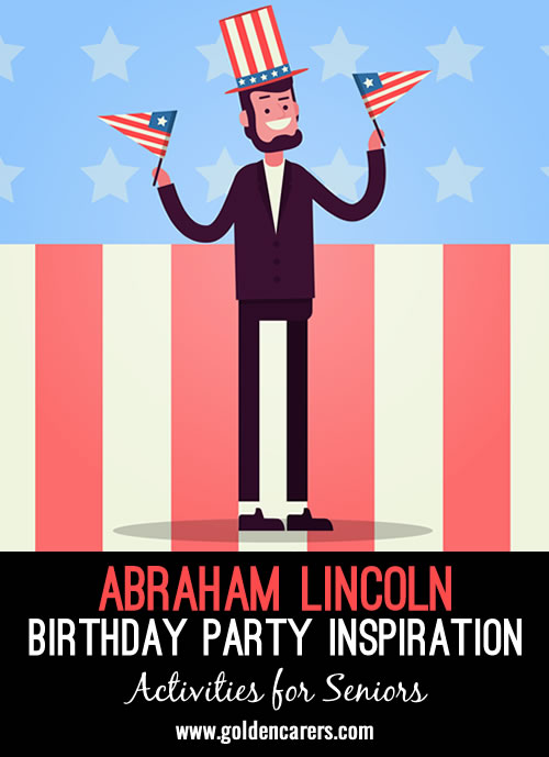 How to Throw an Abe Lincoln Birthday Party
