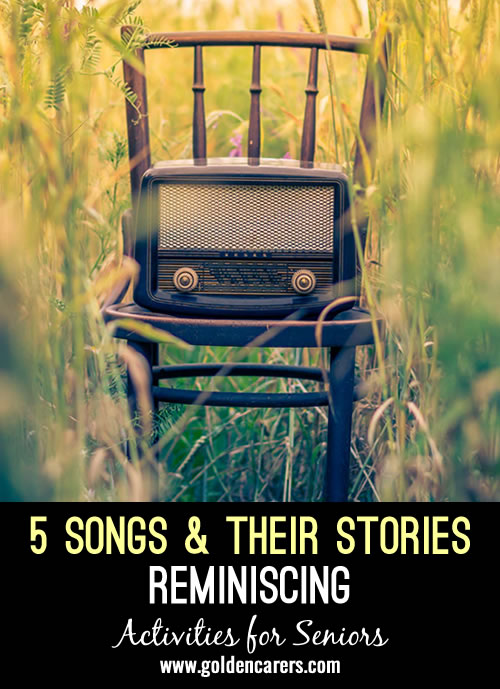 Reminiscing: Five Songs & Their Stories