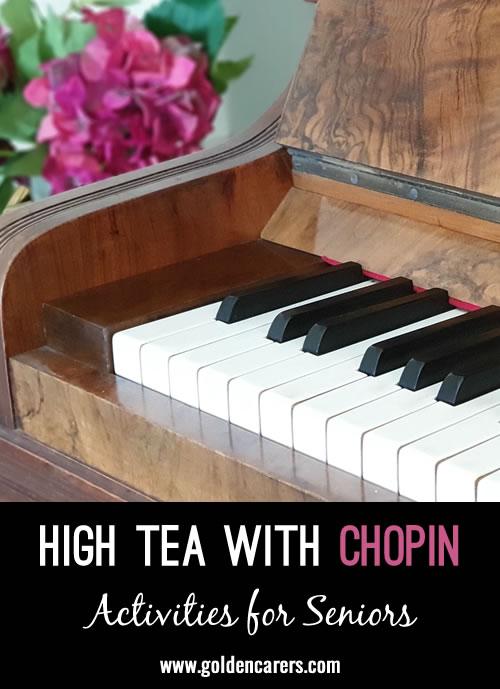 High Tea with Fredric Chopin