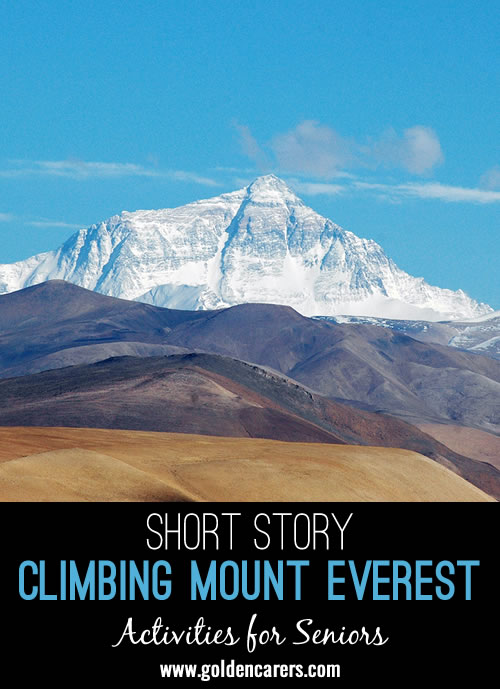 The highest mountain on planet Earth, reaching just over 29,000 feet at its summit, Mount Everest is a source of mystery, magic, and intrigue.