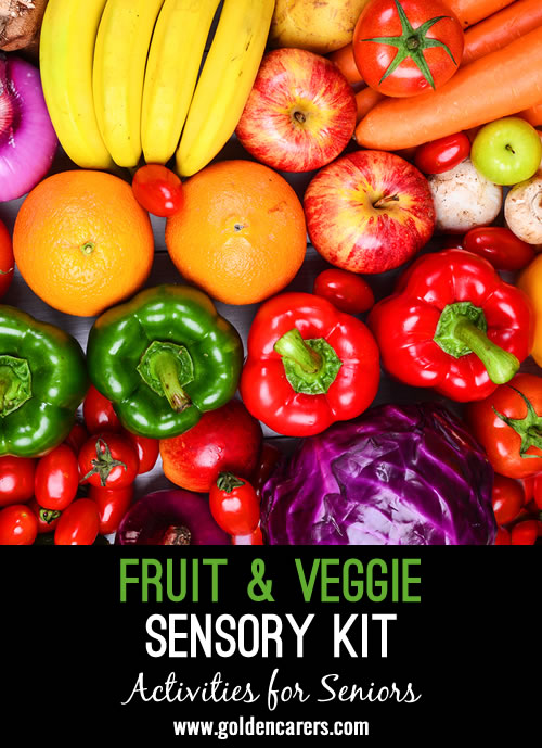 You can use the fruits and vegetables you have on hand in your community to create a successful sensory experience for a small group or an individual interaction.