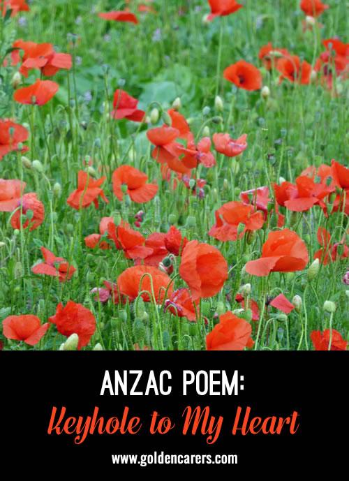 Anzac Poem: Keyhole to My Heart