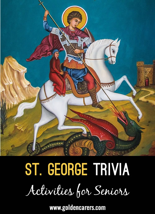 Here is some interesting trivia to read on St. George's Day