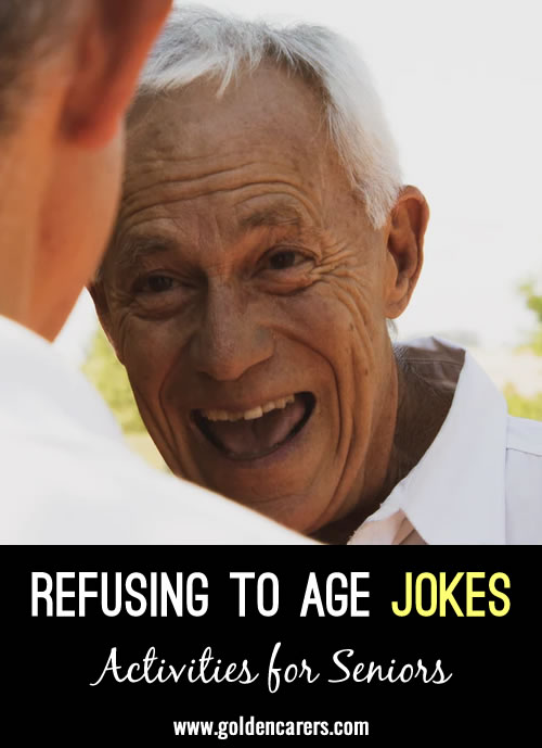 Here are some hilarious jokes about aging!