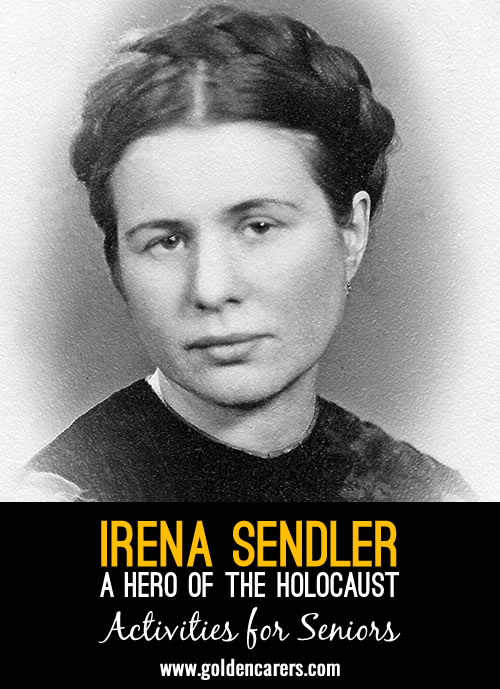 Irena Sendler was a Polish humanitarian, social worker, and nurse who served in the Polish Underground Resistance during World War II in German-occupied Warsaw.