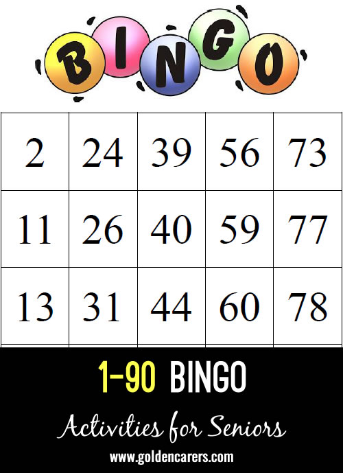 This is 1 - 90 Bingo! Use a bingo number generator app, laminated bingo cards and milk lids as markers.
