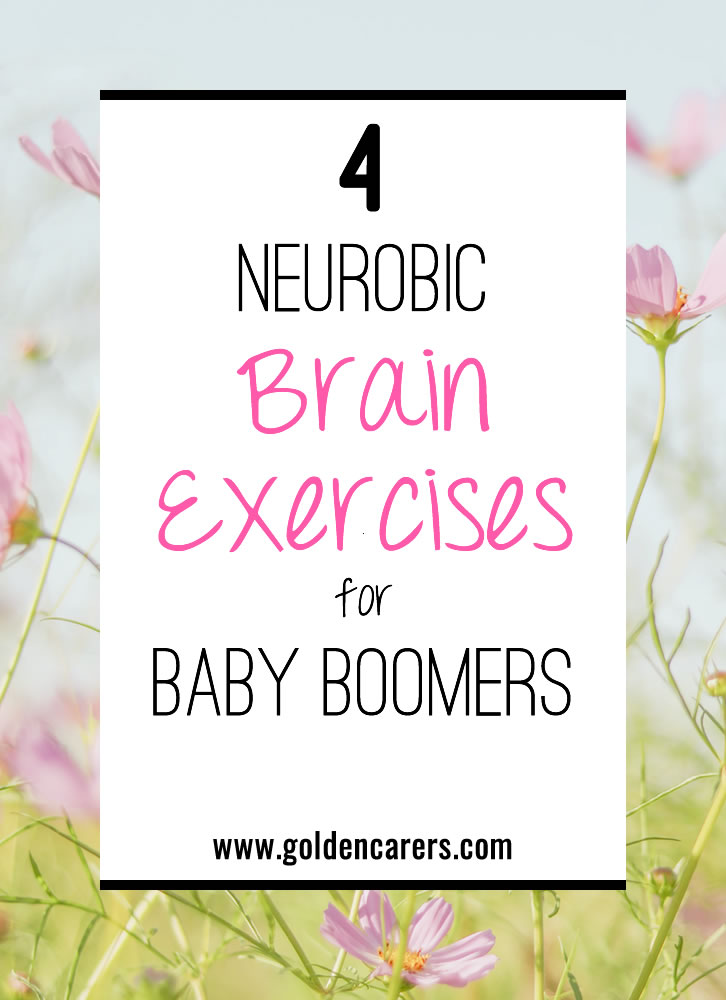 4 Neurobic Brain Exercises for Baby Boomers