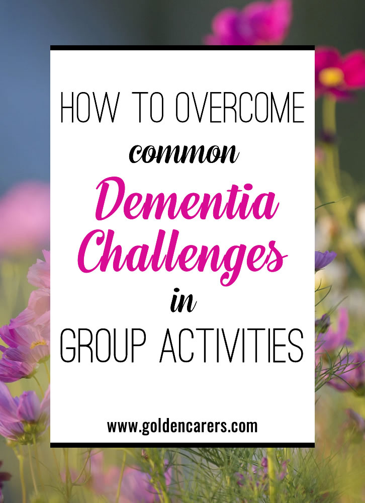 These common dementia challenges can make running your activity department a bit difficult. Here are the solutions and tricks to make it easier on everyone.