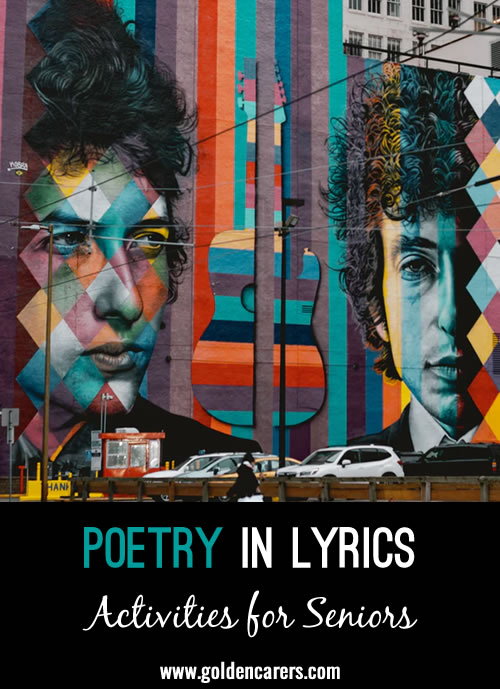 When music and words come together, some amazing poetry can occur.  After all, Bob Dylan won the Nobel Prize of Literature!