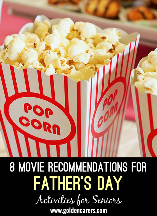 8 Movie Recommendations for Father's Day