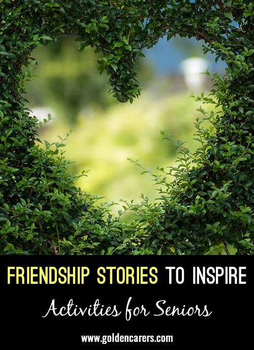 Friendship Stories to Inspire