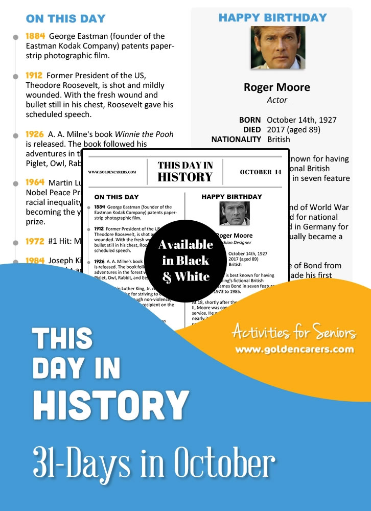 A reminiscing magazine for every day in October! Enjoy the next edition of the popular 'This Day in History' series with historical trivia, jokes, quotes and biographies!
