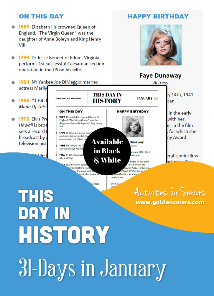 A reminiscing magazine for every day in January!  Enjoy a full page of information about every day of the year, including important historical events, short bios, jokes, quotes, and fun brain teasers.