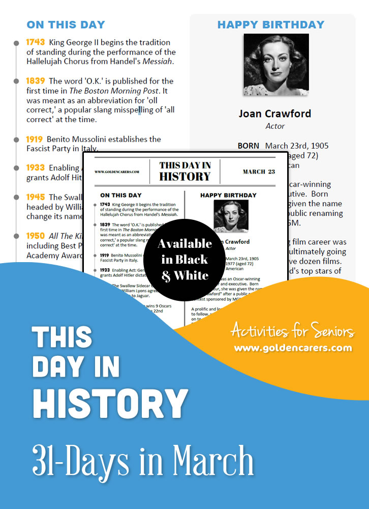 A reminiscing magazine for every day in March! Enjoy the popular 'This Day in History' series with historical events, jokes, quotes, biographies and more!