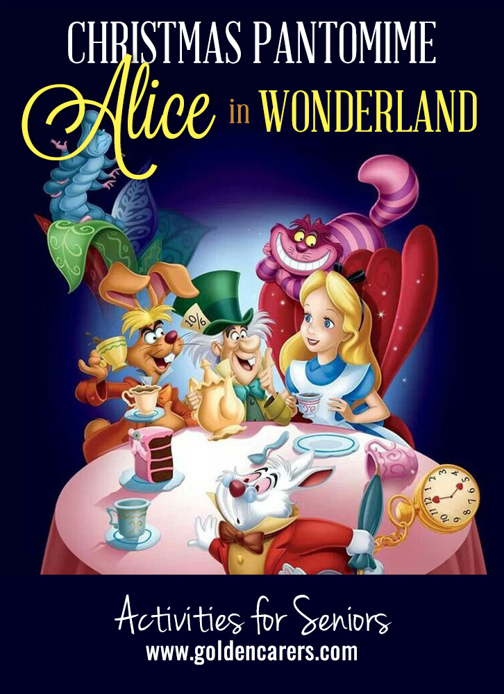 The 2019 Pantomime - number 7 in the series - is now available! We hop you enjoy Alice in Wonderland - a Christmas pantomime written in rhyme!