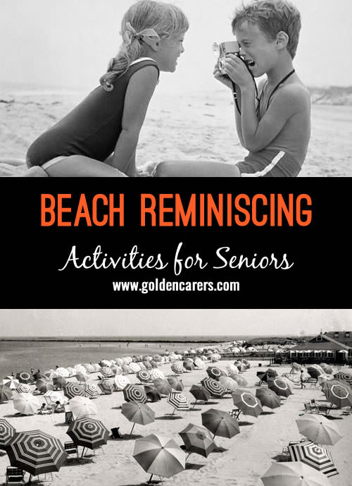 The theme for this reminiscing session is: The Beach.