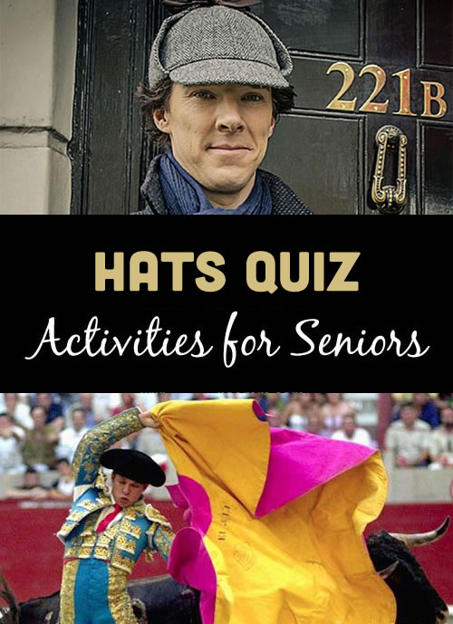 Hears a fun quiz for seniors all about hats and headgear!