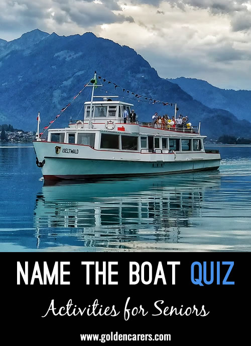 Name the Boat Quiz, answers included.