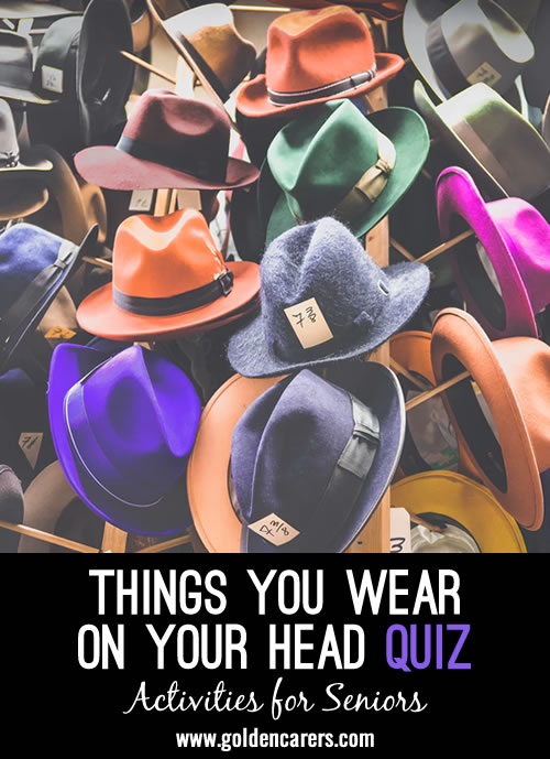 Things to Wear on the Head Quiz