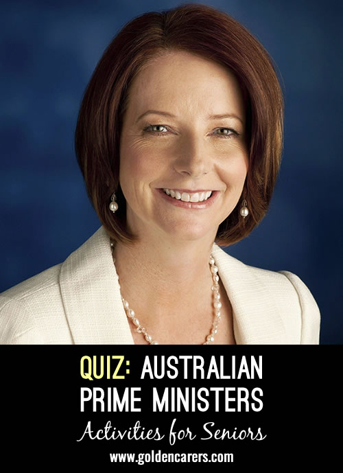 Australian Prime Ministers quiz - great to reminisce & test your knowledge.