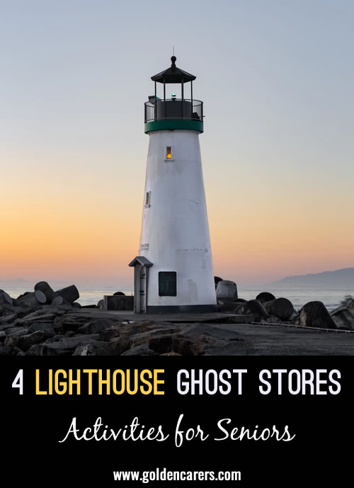 4 Lighthouse Ghosts Stories