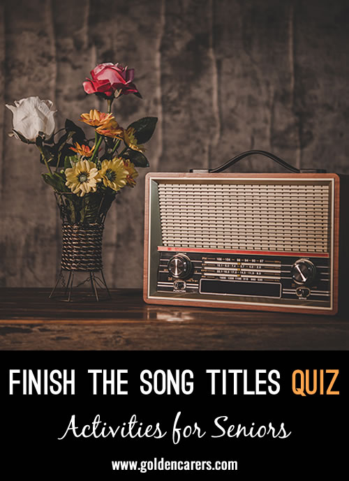 Finish the Song Titles Quiz