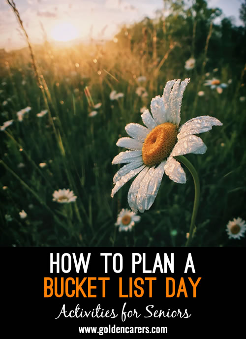 Have you ever planned a Bucket List Day or a Yes Day at your senior living community? This is a fun and unique theme for a day-long celebration!