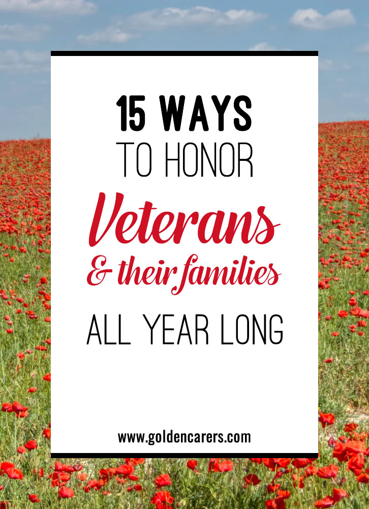 15 Ways To Honor Veterans And Their Families All Year Long