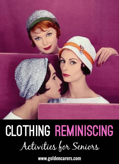 Clothing Reminiscing Presentation