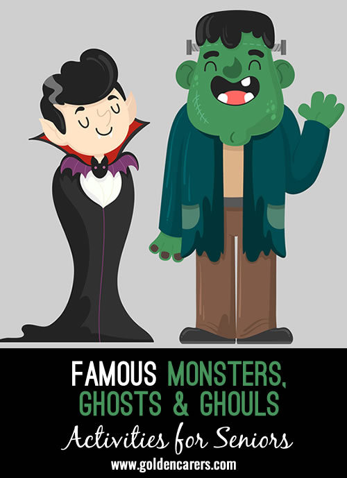 Get your residents reminiscing and chatting about trivia and facts about some of these well-known, and not so well-known, monsters from history.