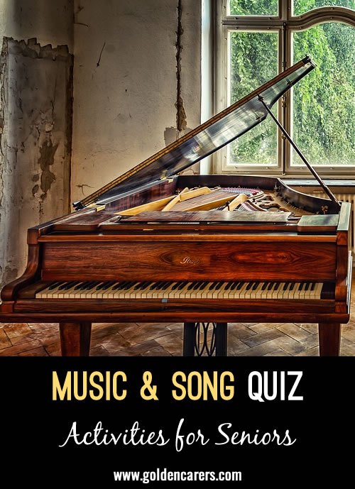 Here is a music and song quiz to enjoy!