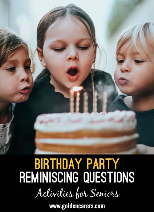 Birthday Party Reminiscing Questions