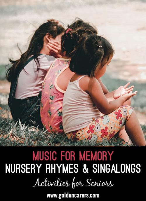 Music for Memory: Nursery Rhymes & Singalongs