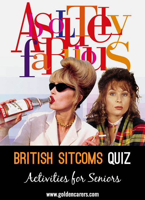 Here's a fun quiz about famous British sitcoms!