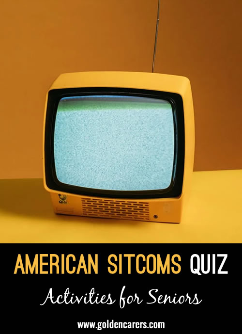 Here's a fun quiz about popular sitcoms from the 80s, 90 & 00's!