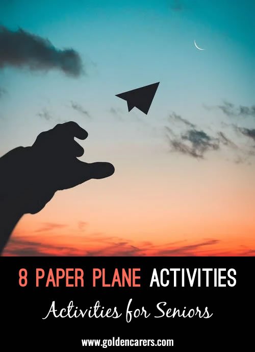 """Making paper planes is not only a great way to reminisce with residents, but it also is excellent cognitive and fine motor work. Here are a few fun events you can choose to use on their own or together as an """"Olympics"""" type of activity."""