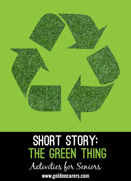 Short Story: The Green Thing