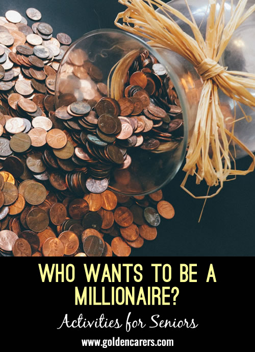 Here is a powerpoint version of the Who wants to be a millionare? game.