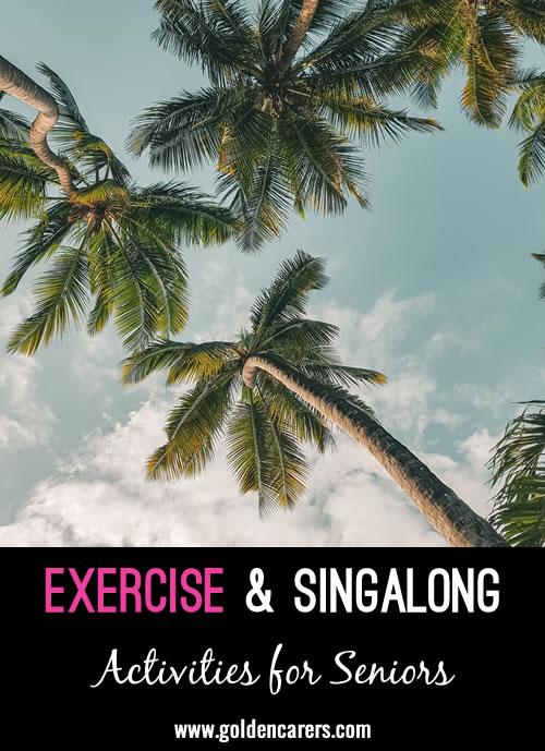 Exercise & Singalong