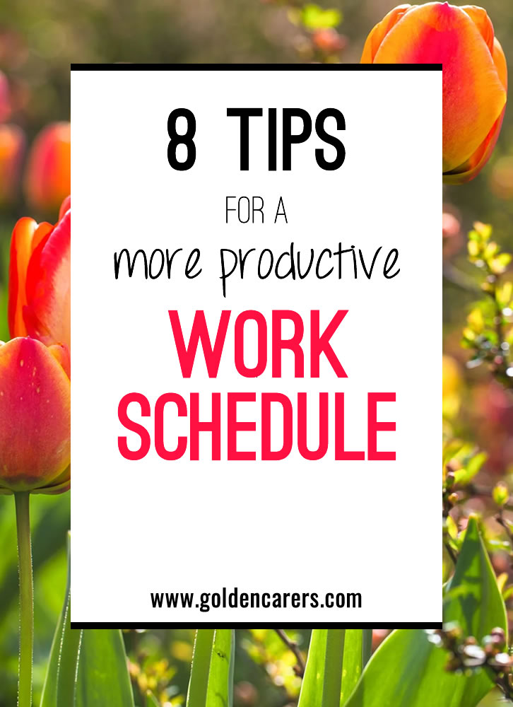 8 Tips for a More Productive Work Schedule