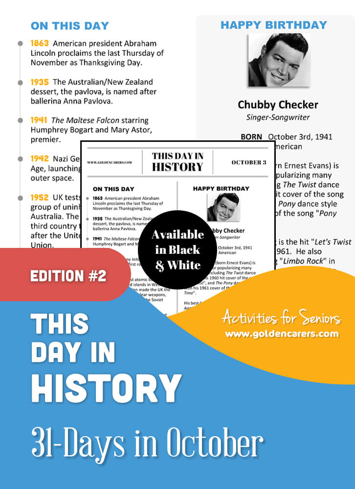 A reminiscing magazine for every day in October!  Enjoy a full page of information about every day of the year, including important historical events, short bios, jokes, quotes, and fun brain teasers.