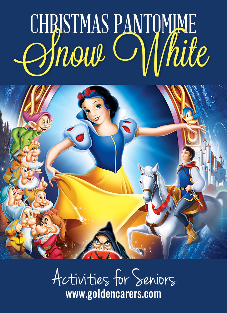 Snow White & the 3 and a half Dwarfs is a two-act pantomime to entertain your clients and guest this festive season! A perfect addition to a Christmas Party in assisted living facilities. Loads of fun for staff and residents!