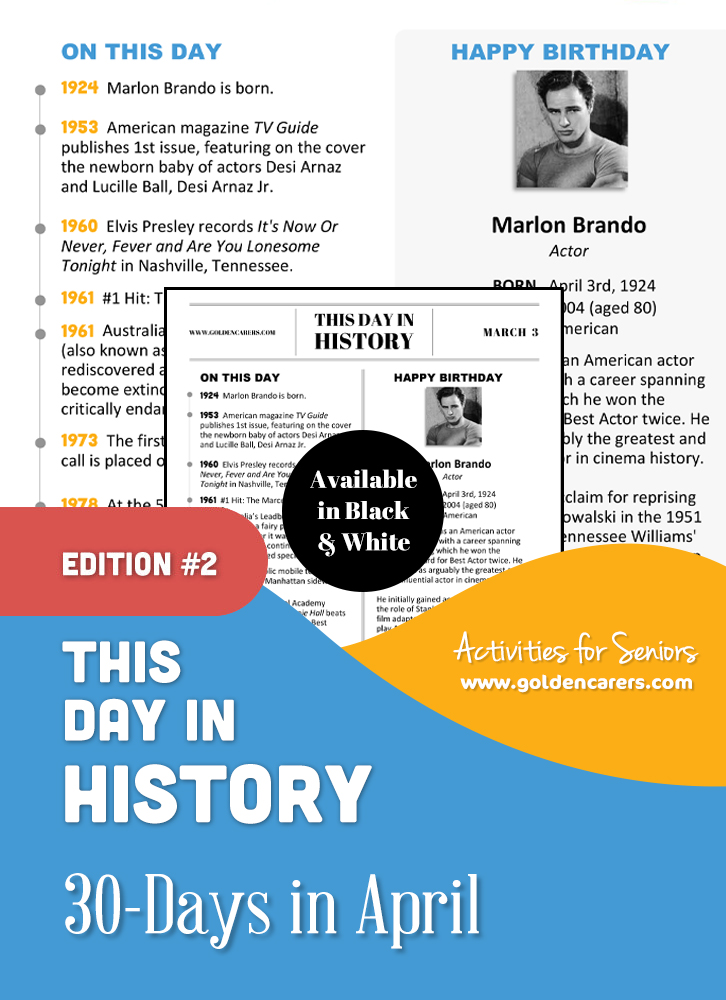 A reminiscing magazine for every day in April!  Enjoy a full page of information about every day of the year, including important historical events, short bios, jokes, quotes, and fun brain teasers.