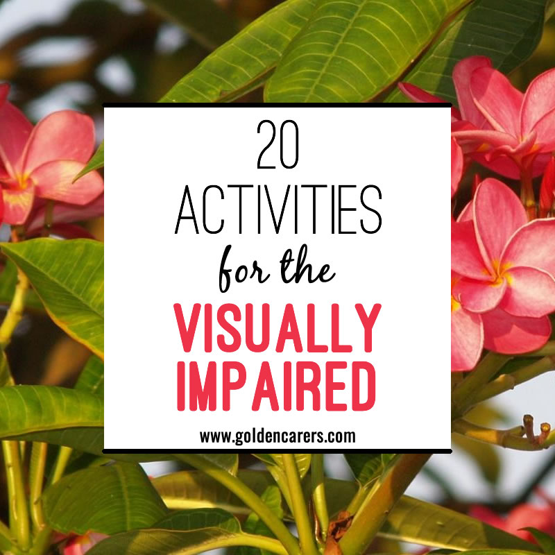 20 Activities for the Visually Impaired