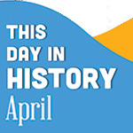 This Day in History for Seniors: April