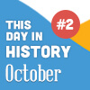 This Day in History for Seniors: October - 2nd Edition