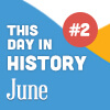 This Day in History for Seniors: June - 2nd Edition