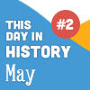 This Day in History for Seniors: May - 2nd Edition